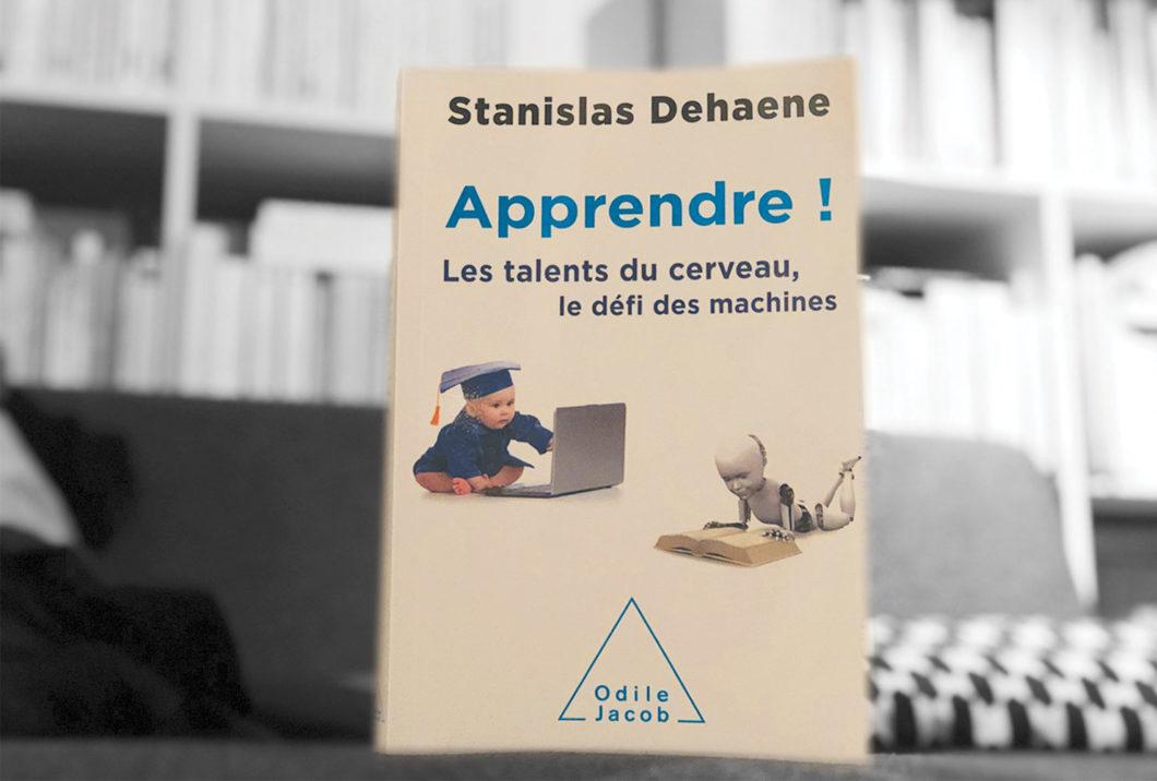 Apprendre, par Stanislas Dehane